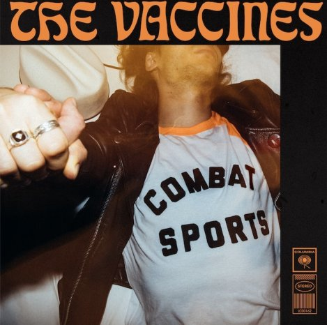 The Vaccines / Combat Sports (RCA/Sony)